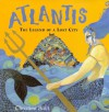 Atlantis: The Legend of the Lost City - Christina Balit