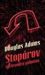 Stopárov sprievodca galaxiou (Stopárov sprievodca galaxiou, #1) - Douglas Adams, Patrick Frank