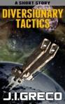Diversionary Tactics (A Short Story) - J.I. Greco