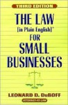 The Law (in Plain English) for Small Businesses - Leonard Duboff