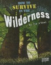 How to Survive in the Wilderness - Tim O'Shei