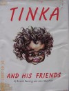 Tinka and His Friends - Brownie Downing, John Mansfield