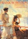Frank W.Benson: American Impressionist - Faith Andrews Bedford