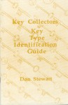 Key Collectors Key Type Identification Guide - Don Stewart
