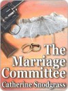 The Marriage Committee [The Texas Brides Book II] - Catherine Snodgrass