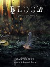 Bloom: Or, the unwritten memoir of Tennyson Middlebrook - Martin Kee