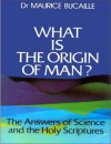 What is the Origin of Man? - Maurice Bucaille