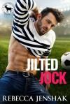 Jilted Jock (Cocky Hero Club) - Rebecca Jenshak