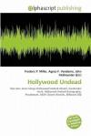 Hollywood Undead - Frederic P. Miller, Agnes F. Vandome, John McBrewster