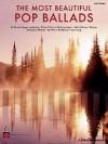 The Most Beautiful Pop Ballads - Hal Leonard Publishing Company