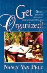 Get Organized - Nancy L. Van Pelt