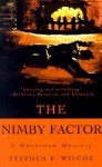 The Nimby Factor - Stephen F. Wilcox