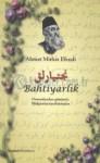 Bahtiyarlık - Ahmet Mithat Efendi