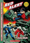 The Amazing Adventures of Nate Banks #3: Red Alert - Jake Bell