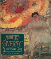 Monet's Giverny: An Impressionist Colony - William H. Gerdts, Claude Monet