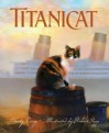 Titanicat (True Stories) - Marty Crisp, Robert Papp