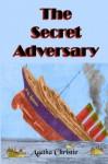 The Secret Adversary - Timeless Books, Agatha Christie