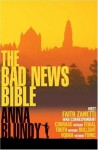 The Bad News Bible - Anna Blundy