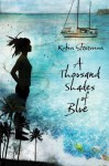 A Thousand Shades of Blue - Robin Stevenson