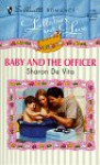 Baby and the Officer - Sharon De Vita