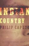 Indian Country - Philip Caputo