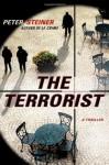 The Terrorist: A Thriller - Peter Steiner