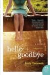 Hello Goodbye - Emily Chenoweth