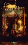 Miasto szaleńców i świętych - Jeff VanderMeer