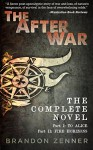 The After War: The Complete Novel - Brandon Zenner