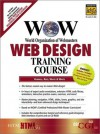WOW Web Design Training Course (Prentice Hall Complete Training Courses) - Arlyn Hubbell, Michael Rees, Andrew White