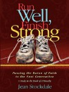 Run Well, Finish Strong - Jean Stockdale
