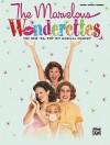 The Marvelous Wonderettes - Roger Bean, Beth Malone, Farah Alvin, Victoria Matlock