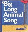 Big Long Animal Song (Let Me Read) - Mike Artell