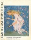 Demeter and Persephone: Homeric Hymn - Penelope Proddow, Barbara Cooney