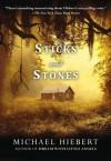 Sticks and Stones (An Alvin, Alabama Novel) - Michael Hiebert