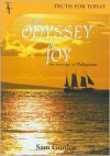 An Odyssey of Joy: The Message of Philippians - Sam Gordon