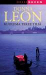 Kuolema tekee tiliä (Komissario Brunetti, #4) - Donna Leon, Kristiina Rikman