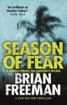Season of Fear: A Cab Bolton Thriller by Freeman, Brian (2014) Hardcover - Brian Freeman