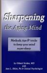 Sharpening the Aging Mind - Othniel J. Seiden
