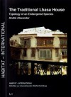 The Traditional Lhasa House: Typology of an Endangered Species - Andre Alexander