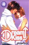 Dream Kiss #4 [Spanish Edition] - Kazumi Ooya