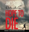 Hope to Die (The Alex Cross Series) - James Patterson