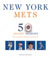 New York Mets: The Complete Illustrated History - Matthew Silverman