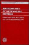 Mathematics of Dependable Systems - Christopher Mitchell, Victoria Stavridou