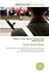 Ivan Gannibal - Frederic P. Miller, Agnes F. Vandome, John McBrewster