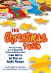 The Christmas Puzzle: An Easy-To-Sing, Easy-To-Stage Kids' Christmas Musical about How We're All Part of God's Picture - Barny Robertson, Carter Robertson
