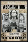 Abomination Devil Worship and Deception in the West Memphis Three Murders - William Ramsey