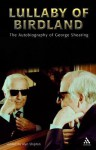 Lullaby of Birdland: The Autobiography of George Shearing - George Shearing, Alyn Shipton