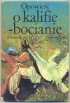 Opowieść o kalifie bocianie - Wilhelm Hauff