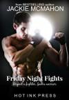 Friday Night Fights - Jackie Mcmahon